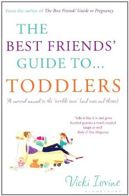Vicki Iovine-The Best Friends' Guide to Toddlers  Paperback BOOK NEU