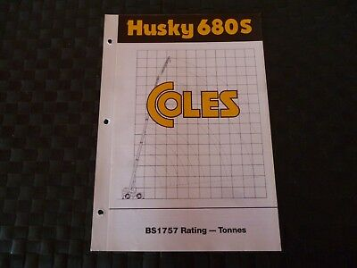 Coles Cranes Husky 680S Bs1757 Rating Duty Sheet 1697/11/83P Leaflet As Pictures