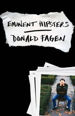 Eminent Hipsters by Donald Fagen 9780099593331 (Paperback, 2014)