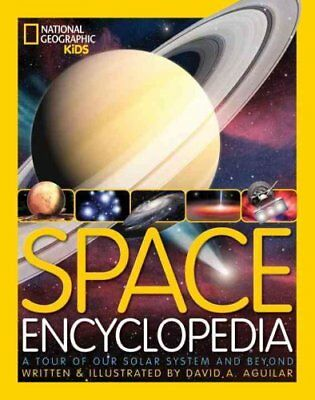 Space Encyclopedia A Tour of Our Solar System and Beyond 9781426309489