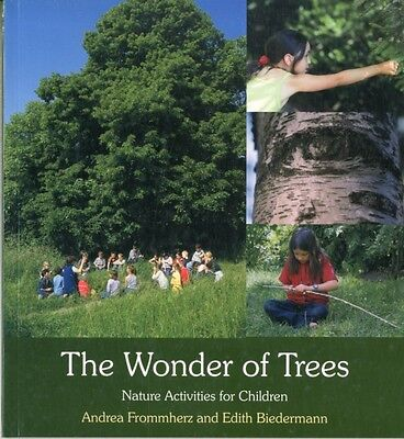 The Wonder of Trees: Nature Activities for Children (Paperback), . 9780863158667