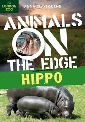 Hippo (Animals on the Edge) (Paperback), Claybourne, Anna, 978140...