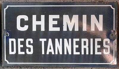 Old French enamel steel street sign road plaque name Tanner Tanneries Loire