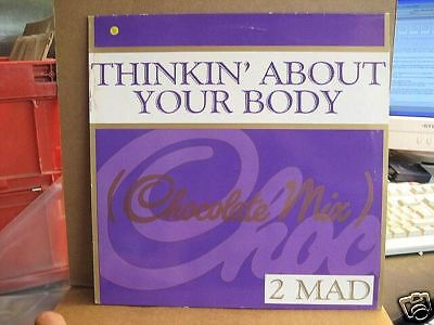"""2 Mad """"thinkin About Your Body"""" - 12"""" Maxi Single"""