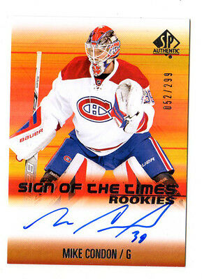Mike Condon Nhl 2015-16 Sp Authentic Sign Of The Times Rookies #/299 (Canadiens)