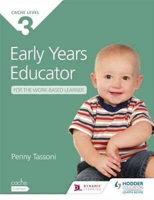 CACHE Level 3 Early Years Educator for the Work-Based Learner (Pa. 9781471808067