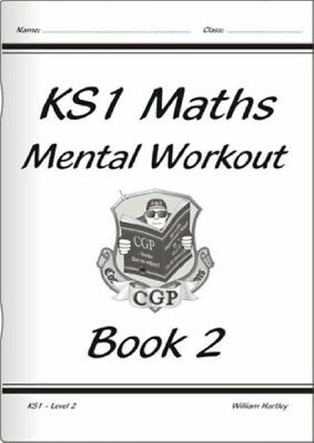 KS1 Mental Maths Workout - Year 2 (for the New Curriculum): Bk. 2...