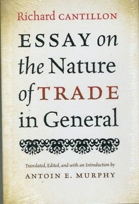 Essay on the Nature of Trade in General (Hardcover), Richard Cant. 9780865978744