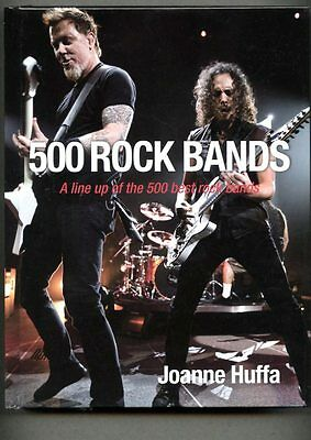 Joanne-Huffa-500-Rock-Bands-A-line-up-of-500-Best-Rock-Bands-HardBack