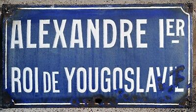 French enamel steel street sign plaque plate King Alexander I Yugoslavia Paris