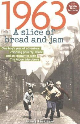 1963: A Slice of Bread and Jam by Tommy Rhattigan 9781907324604