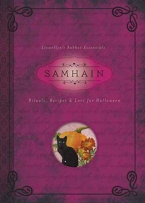 Samhain: Rituals, Recipes and Lore for Halloween (Llewellyn's Sabbat Essentials.