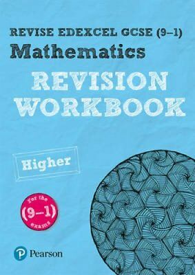 Revise Edexcel GCSE (9-1) Mathematics Higher Revision Workbook ... 9781292210889