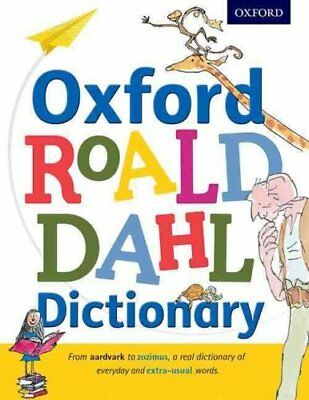 Oxford Roald Dahl Dictionary by Oxford Dictionaries 9780192736451