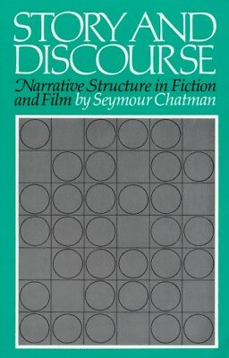 Story and Discourse: Narrative Structure in Fiction and Film (Pap...