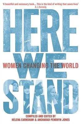 Here We Stand : Women Changing the World (Honno Voices) (Paperbac. 9781909983021