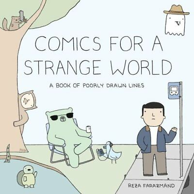 Comics For A Strange World A Book of Poorly Drawn Lines 9780735219885