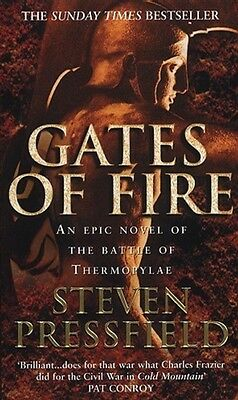 Gates Of Fire: An Epic Novel of the Battle of Thermopylae (Paperb. 9780553812169