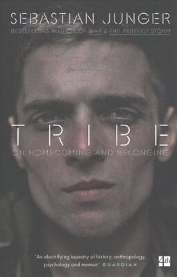 Tribe: On Homecoming and Belonging by Sebastian Junger (Paperback, 2017)