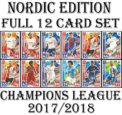 NORDIC EDITION Match Attax 2017/18 Champions League Full 12 Card Set 2018