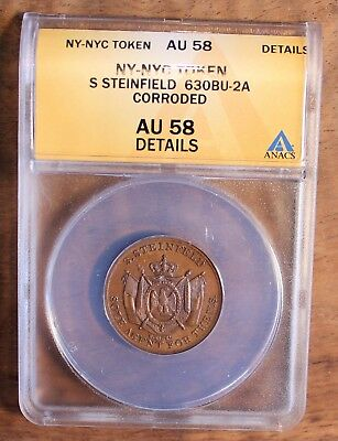 S. Steinfield NYC Hard Times Store Token 630BU-2A ANACS AU 58 Details
