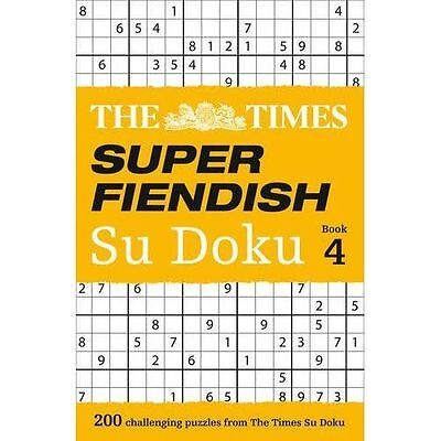 The Times Super Fiendish Su Doku Book 4: 200 of The Most Treacherous Su Doku...