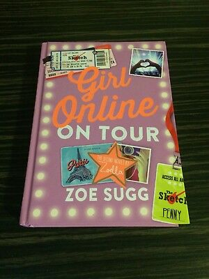 Girl Online: On Tour by Zoe Sugg (Zoella) Hardback, 2015 Brand New