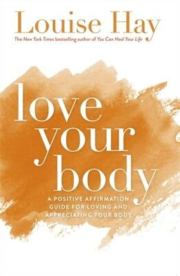 Love Your Body (Paperback), Hay, Louise L., 9781561706020