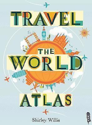 Travel the World Atlas, Shirley Willis, New Book