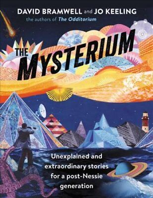 The Mysterium Unexplained and extraordinary stories for a post-... 9781473663565