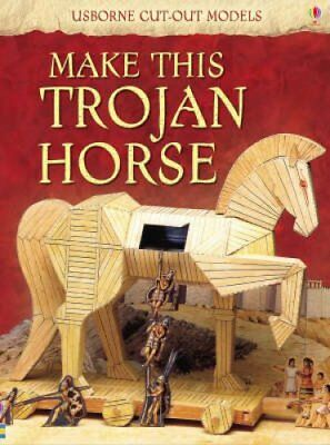 Make This Trojan Horse by Iain Ashman 9780746093535 (Paperback, 2008)