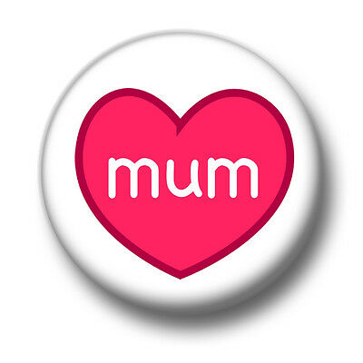 """1/"""" Mothers Day /& Love 25mm No.1 MUM or NAN with Flowers Button Badge Pin"""
