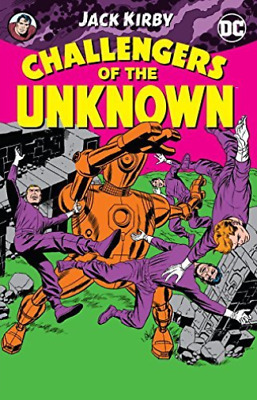 Jack Kirby-Challengers Of The Unknown By J K  Book New