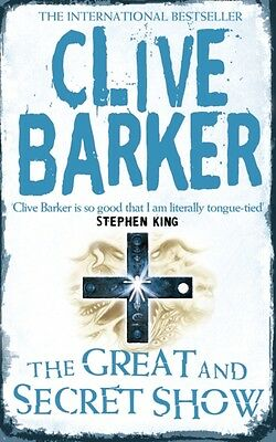The Great and Secret Show (Paperback), Barker, Clive, 9780006179085