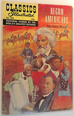 Classics Illustrated No 169 Spr. 1969, Negro Americans, The Early Years, HRN 169