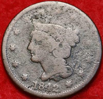 1842 Philadelphia Mint Copper Braided Hair Large Cent Free S/H