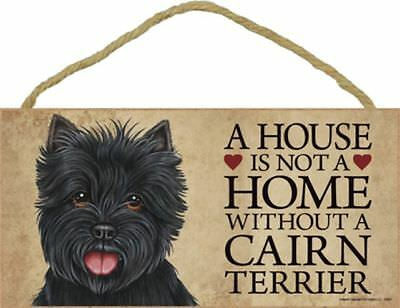A House Is Not A Home CAIRN TERRIER Black Dog 5x10 Wood SIGN Plaque USA Made