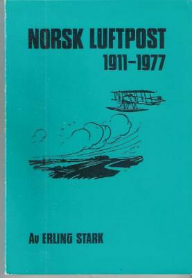 Book NORWAY LUFTPOST AIRMAIL CATALOGUE 1911 - 1970 E. Stark