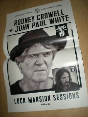 POSTER by RODNEY CROWELL + JOHN PAUL WHITE LUCK MANSION SESSIONS promo tmr-430 *