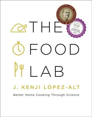The Food Lab: Better Home Cooking Through Science (Hardcover), Lo...