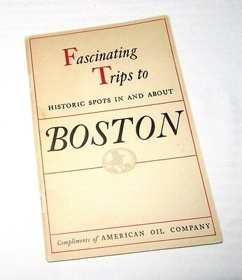 Fascinating Trips to Historic Spots In and About Boston - 1935 AMOCO Booklet
