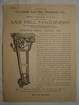ANTIQUE 1890s STANDARD SAW MILL MACHINERY CO ERIE PA SWING CUT-OFF SAW ADV SHEET