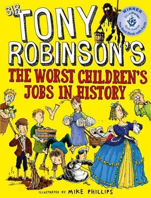 The Worst Children's Jobs in History by Sir Tony Robinson 9781509841950