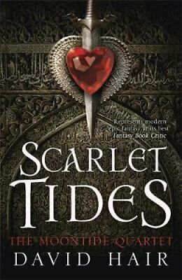 Scarlet Tides The Moontide Quartet Book 2 by David Hair 9781780872018