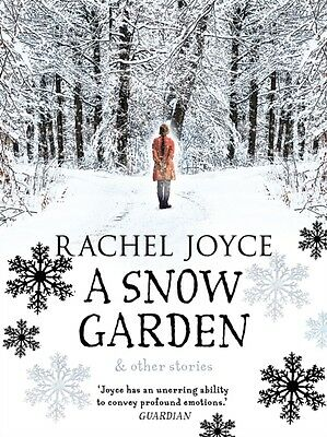 A Snow Garden and Other Stories (Hardcover), Joyce, Rachel, 9780857523532