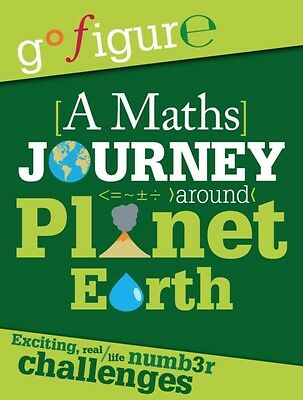 A Maths Journey through Planet Earth (Go Figure) (Paperback), Roo. 9780750289177
