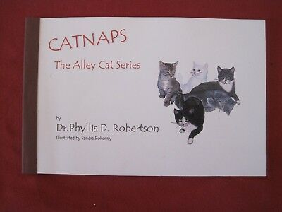 Nice 2002 Cat Book Catnaps The Alley Cat Series Phyllis D Robertson