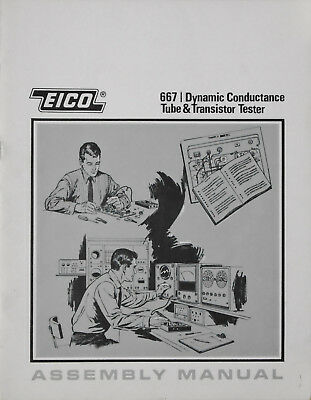 EICO Model 667 Dynamic Conductance Tube & Transistor Tester Assembly Manual