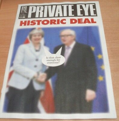 Private Eye magazine #1459 15 - 22 Dec 2017 Historic Deal; Is that Clear Enough?