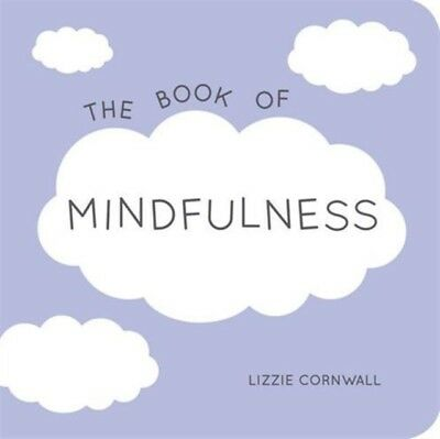 The Book of Mindfulness: Quotes, Statements and Ideas for Peaceful and Positive.